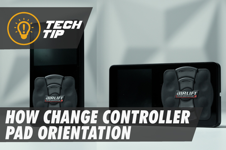 How To Change The Orientation Of Your Air Lift Controller